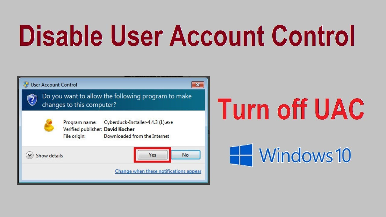 How to Disable UAC in Windows 10